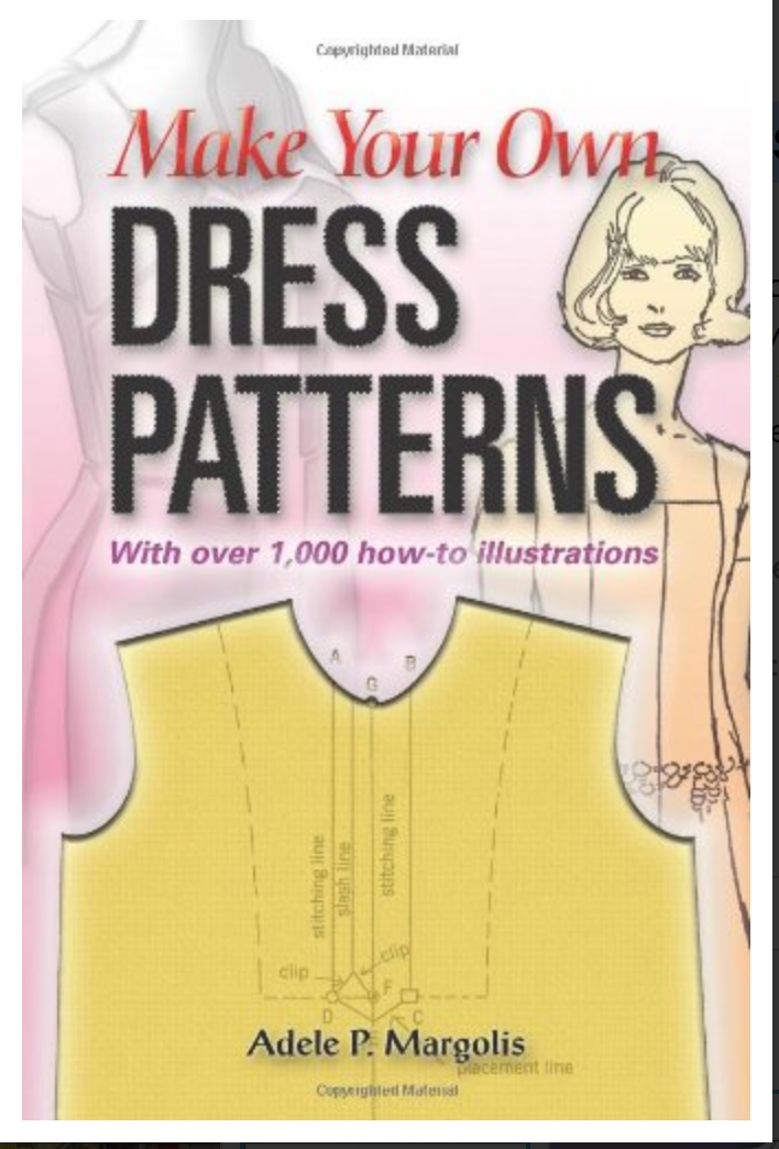 Make Your Own Dress Patterns By Adele P. Margolis [Ebook] PDF
