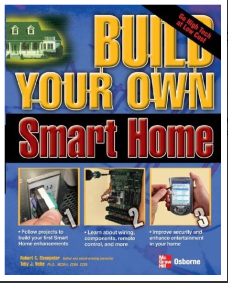 Home Electrical Wiring - Build Your Own Smart Home BY Anthony Velte