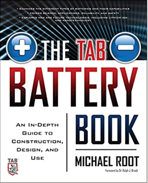 The TAB Battery Book: An In-Depth Guide to Construction, Design, and Use By Michael Root [ Ebook ] PDF