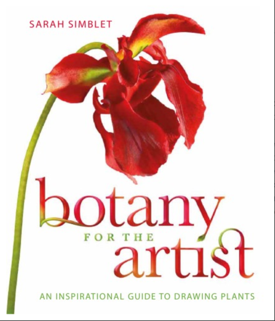 Botany for the Artist: An Inspirational Guide to Drawing Plants By Sarah Simblet [ Ebook ] PDF