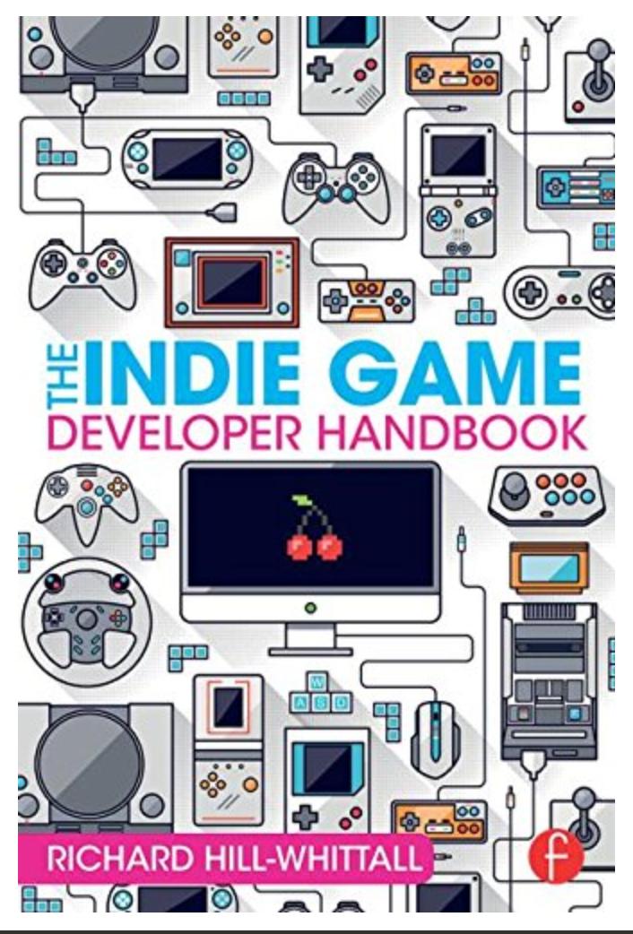 The Indie Game Developer Handbook Richard Hill-Whittall [ Ebook ] Instant Access