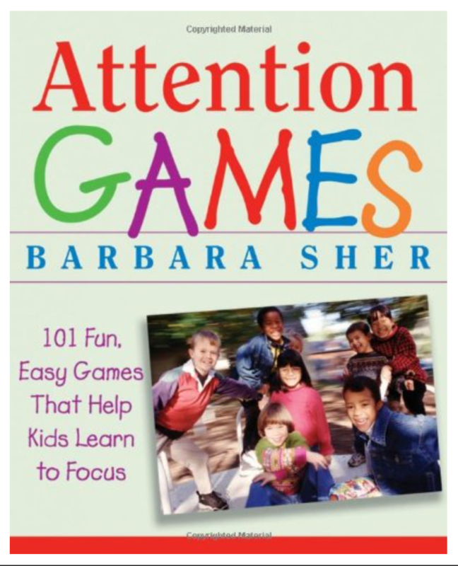 Attention Games: 101 Fun, Easy Games That Help Kids Learn To Focus BY Barbara Sher [ EBook ] Instant Access