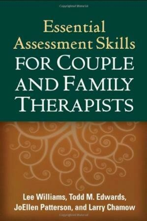 Essential Assessment Skills for Couple and Family Therapists ....[ Ebook]