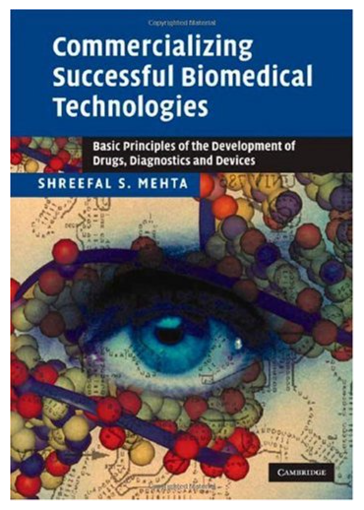 Commercializing Successful Biomedical Technologies: ...[Ebook]