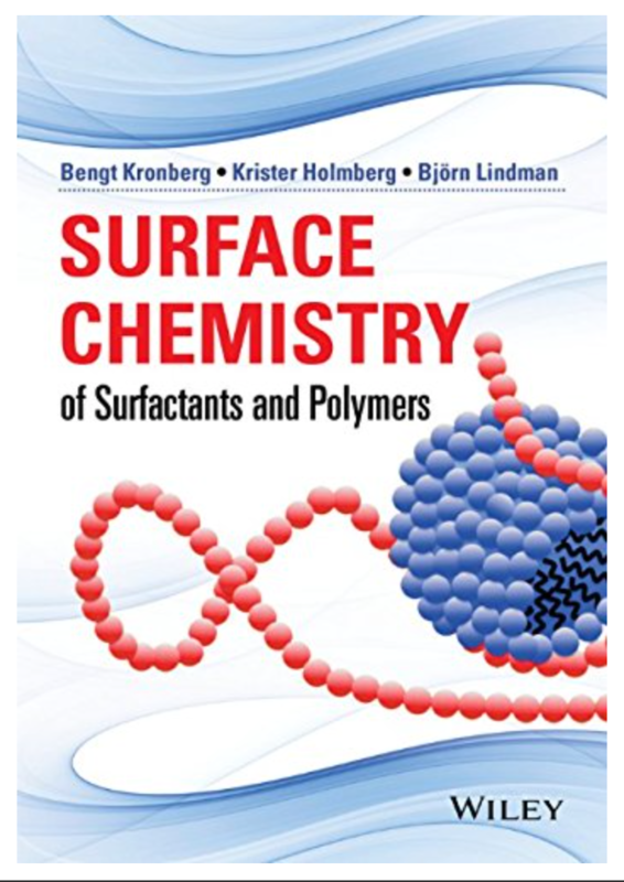 Surface Chemistry of Surfactants and Polymers Bengt Kronberg. [Hardcover]