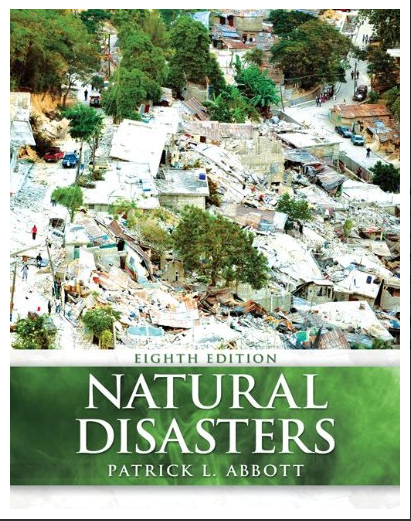 Natural Disasters. 8th Edition By Patrick Leon Abbott
