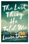 The Last Thing He Told Me By Laura Dave [Dave, Laura] Instant Access