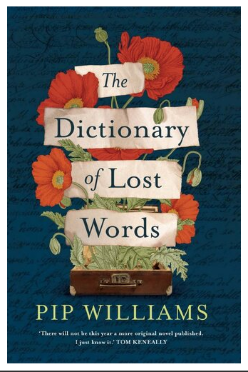 The Dictionary of Lost Words : A Novel (2020)  Williams, Pip [ PDF Instant Access ]