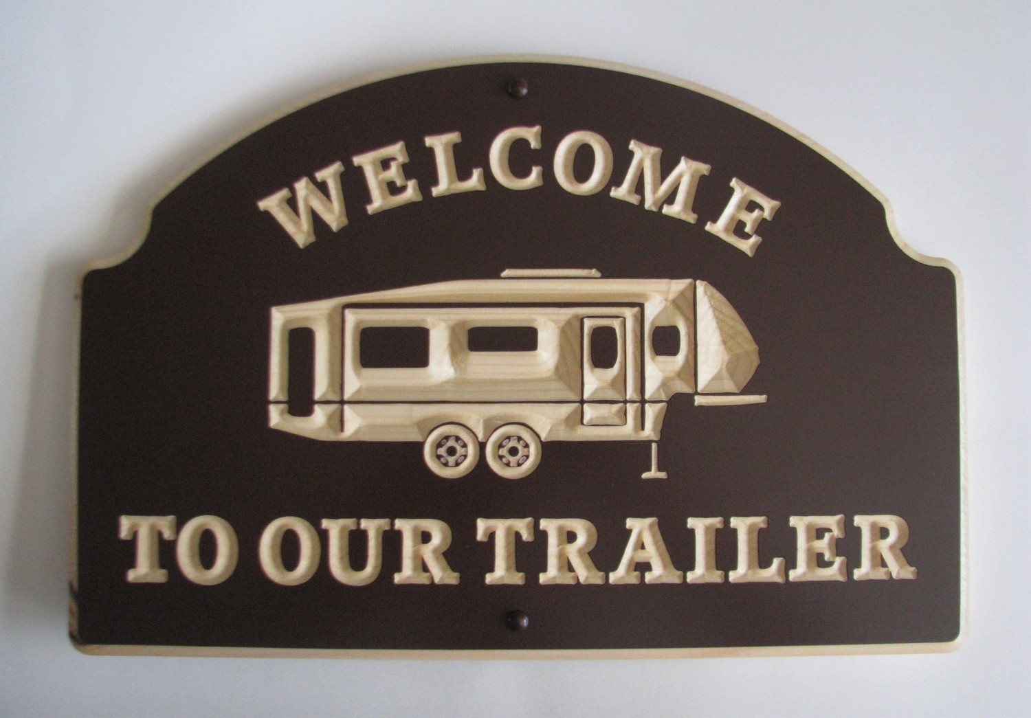 Exterior Wood Sign Welcome to our Trailer with Carved 5th Wheel