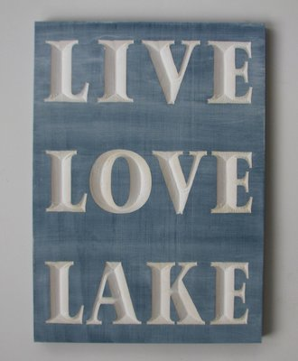Whitewashed Rustic Live Love Lake Sign
