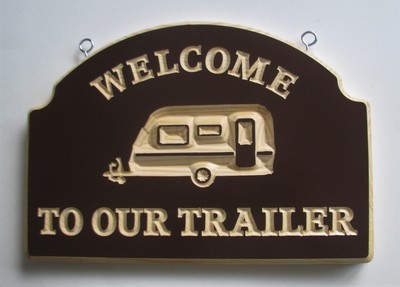 Exterior Wood Sign Welcome to our Trailer
