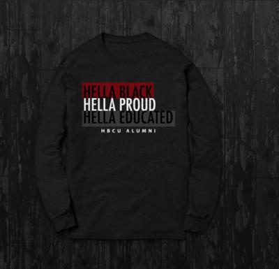 HELLA BLACK, HELLA PROUD, HELLA EDUCATED - CREWNECK SWEATSHIRT