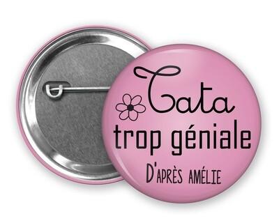 Badge épingle tata trop géniale, prénom personnalisable et couleur
