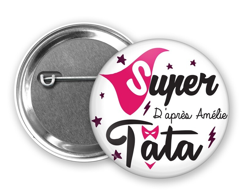 Badge épingle super tata, prénom personnalisable