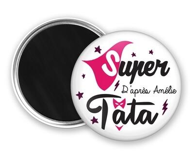 Badge magnet super tata, prénom personnalisable