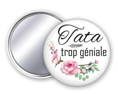 Badge miroir tata trop géniale, fleur rose