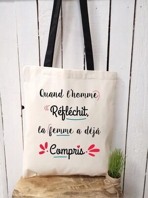 Tote bag/sac shopping/cabas la femme a déjà compris