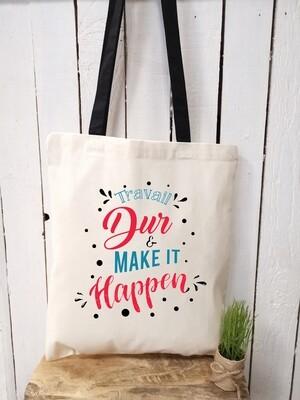 Tote bag/sac shopping/cabas travail dur et make it happen