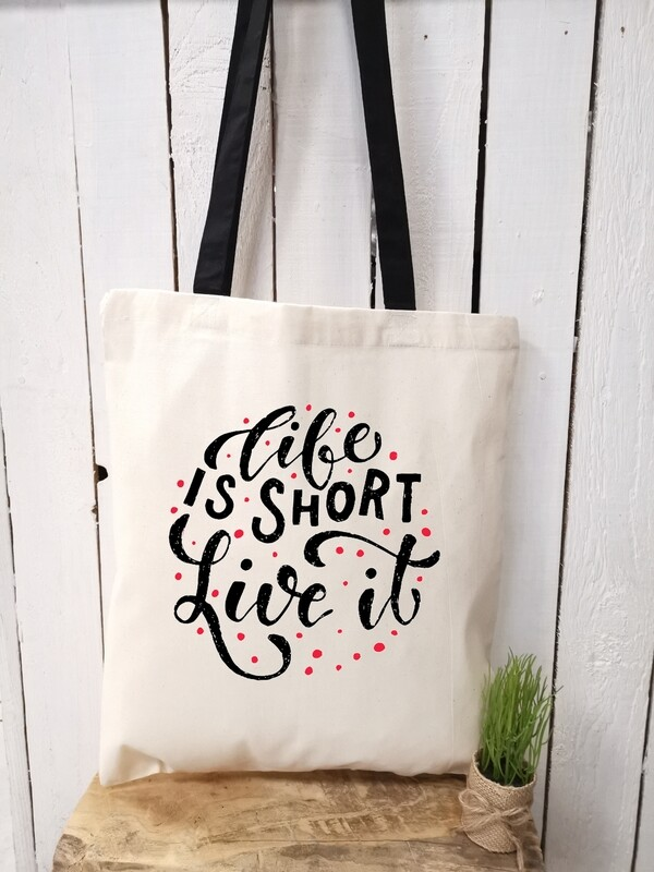 Tote bag/sac shopping/cabas life is too short