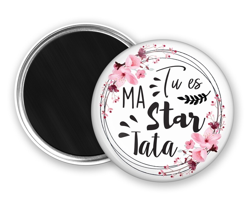 Badge magnet star tata, marraine, mamie, maman, nounou
