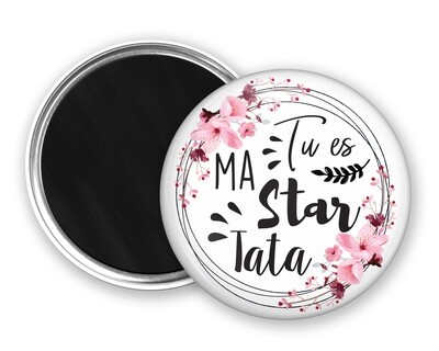 Badge magnet star tata, marraine, mamie, maman, nounou