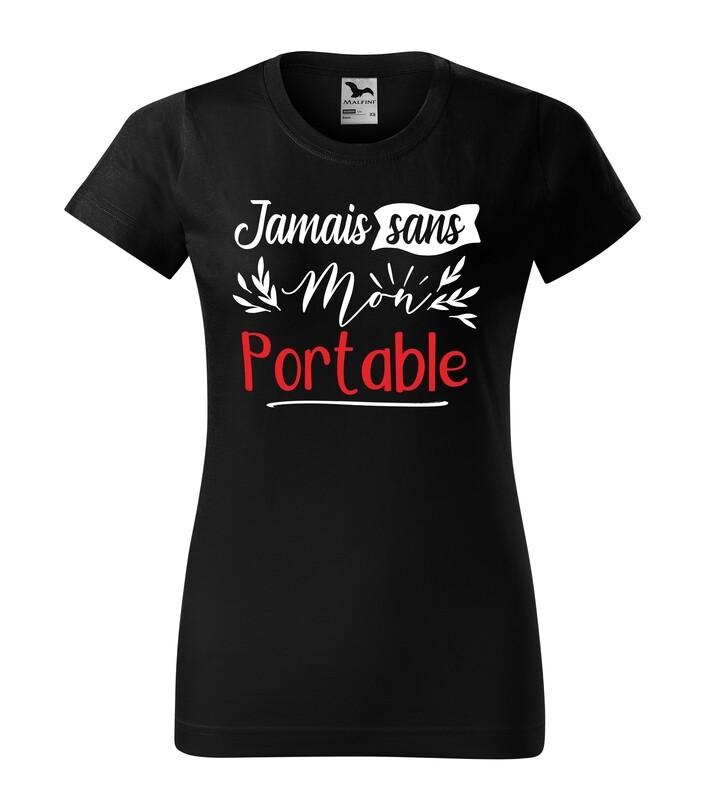 Tee shirt femme jamais sans ma votre texte personnalisable