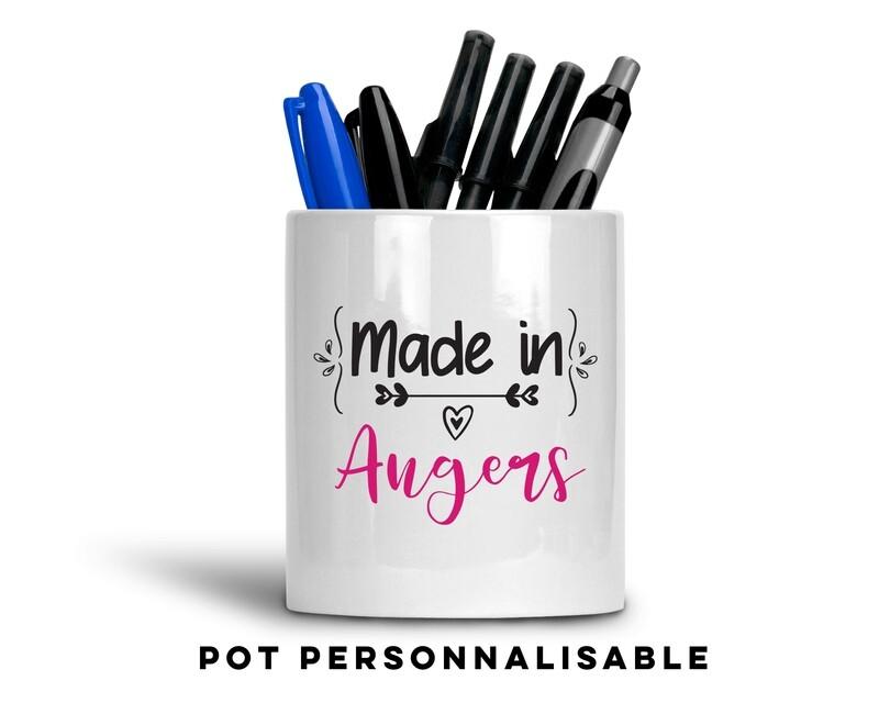 Pot à crayons made in avec votre mot personnalisable