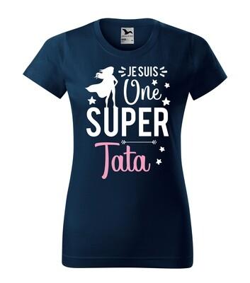 Tee shirt femme une super et votre texte personnalisable