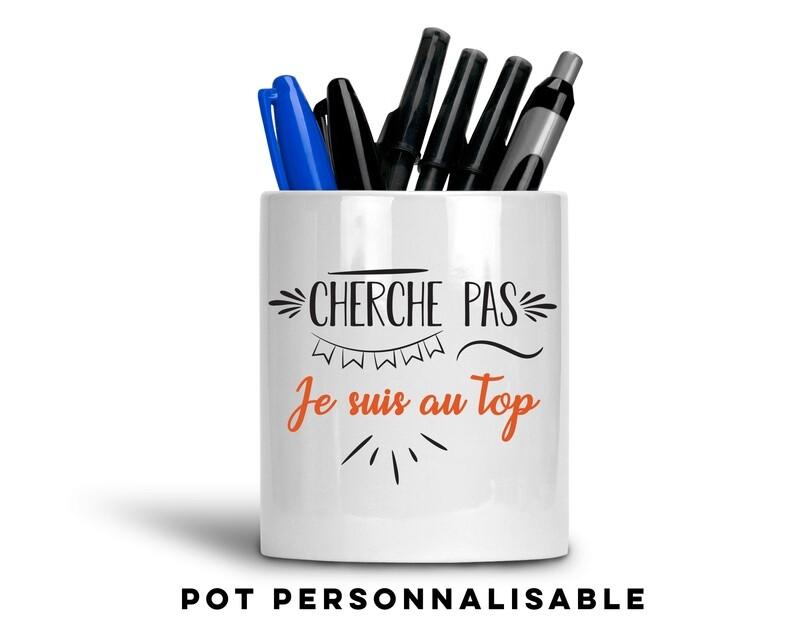 Pot à crayons cherche pas je suis au avec votre mot personnalisable