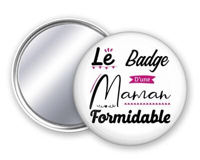 Badge miroir maman formidable