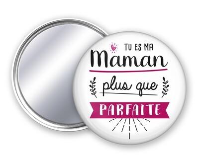 Badge miroir maman Plus Que