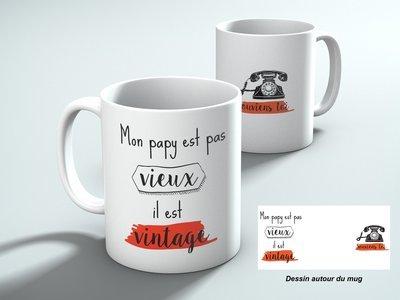 Mug Mon papy est pas vieux mais vintage