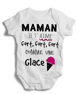 Body grenouillère maman je t'aime fort, fort, fort