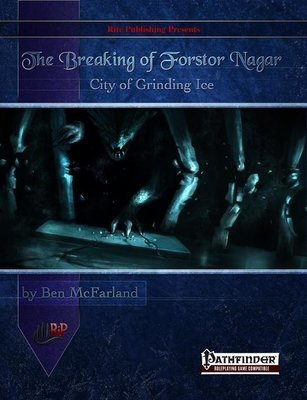 The Breaking of Forstor Nagar (PFRPG)