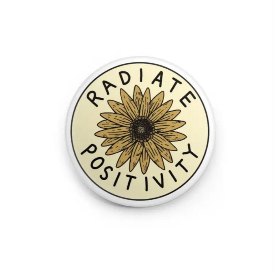 Radiate Positivity Sunflower - Button Pin