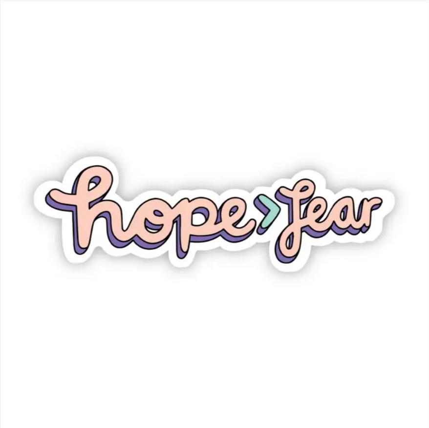 Hope > Fear Cursive Pink Sticker