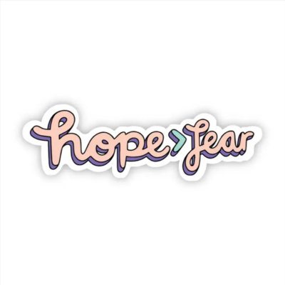 Hope > Fear Cursive Pink Sticker