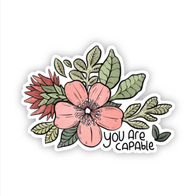 You Are Capable Pink Flower Sticker