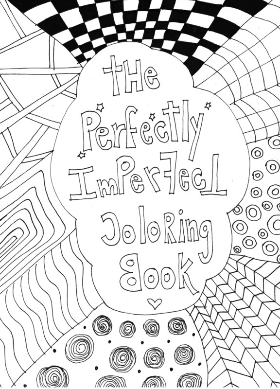 The Perfectly Imperfect Coloring Book