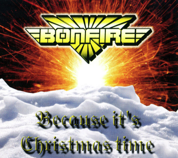 Bonfire ‎– Because It's Christmas Time - CD Single