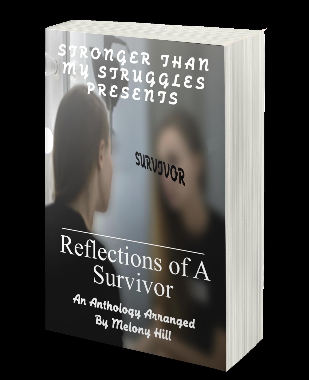Reflections of a Survivor