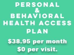 PERSONAL & BEHAVIORAL HEALTH ACCESS PLAN