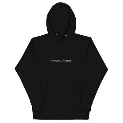 Nature Of None   Unisex Hoodie Black