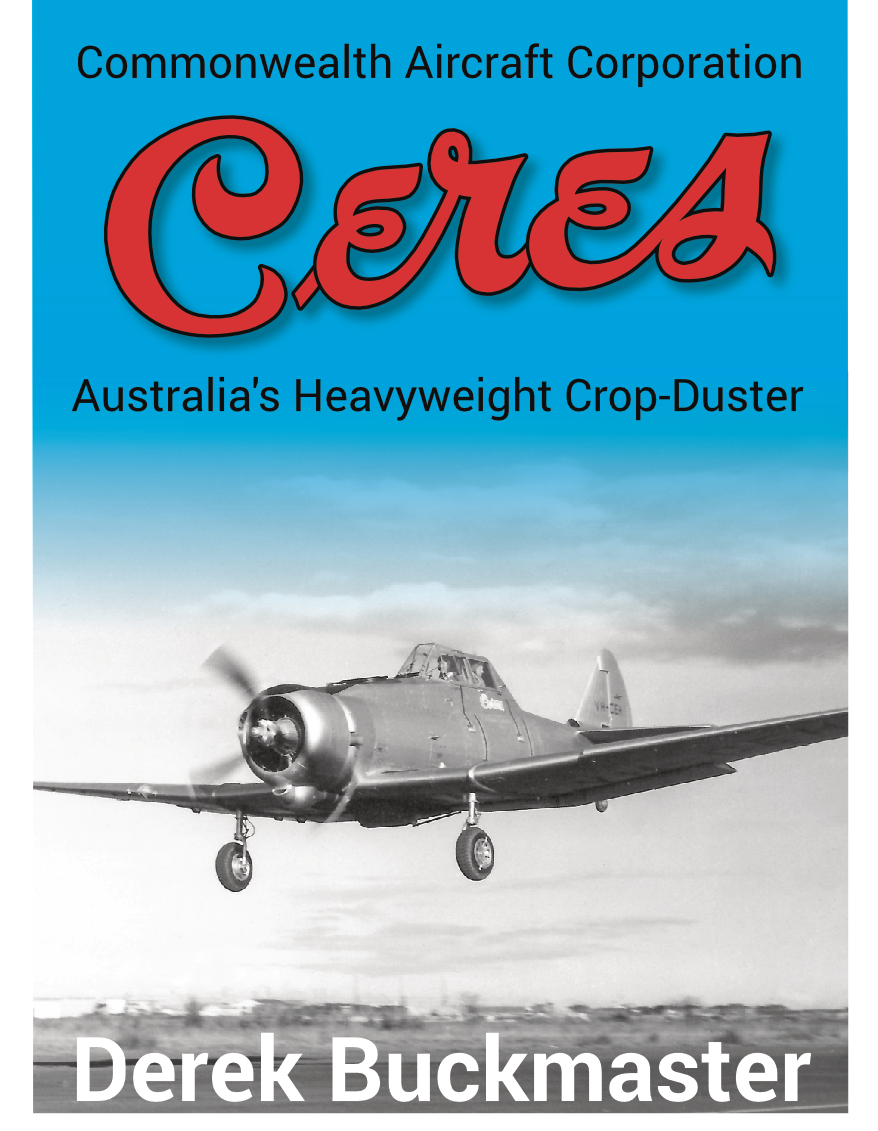CAC Ceres: Australia's Heavyweight Crop-Duster (soft cover)
