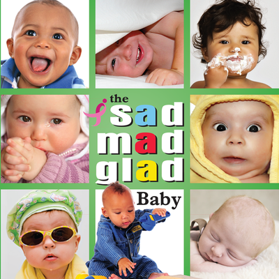 The Sad Mad Glad Baby