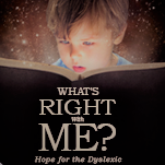 """What's Right With Me? Hope for the Dyslexic"" book"