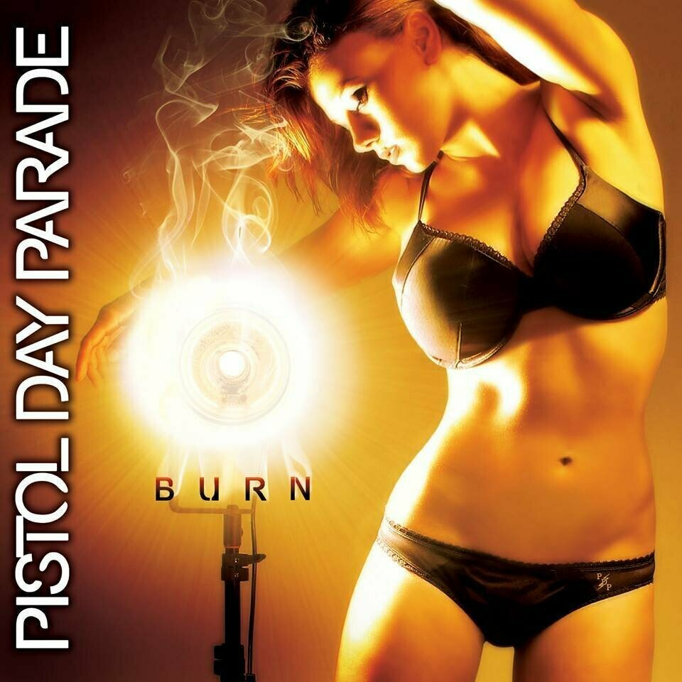 "Pistol Day Parade ""BURN"" - CD"