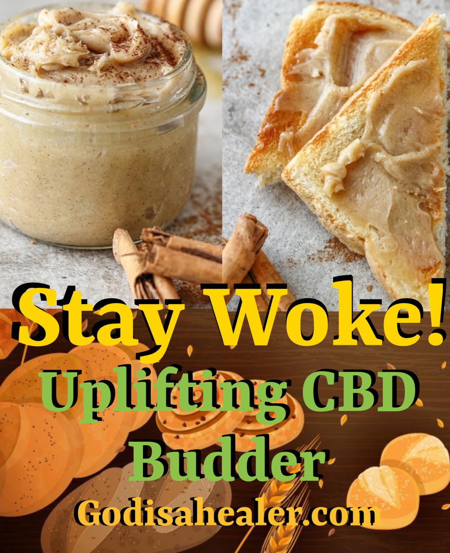 Stay Woke Uplifting CBD Budder. 8oz.