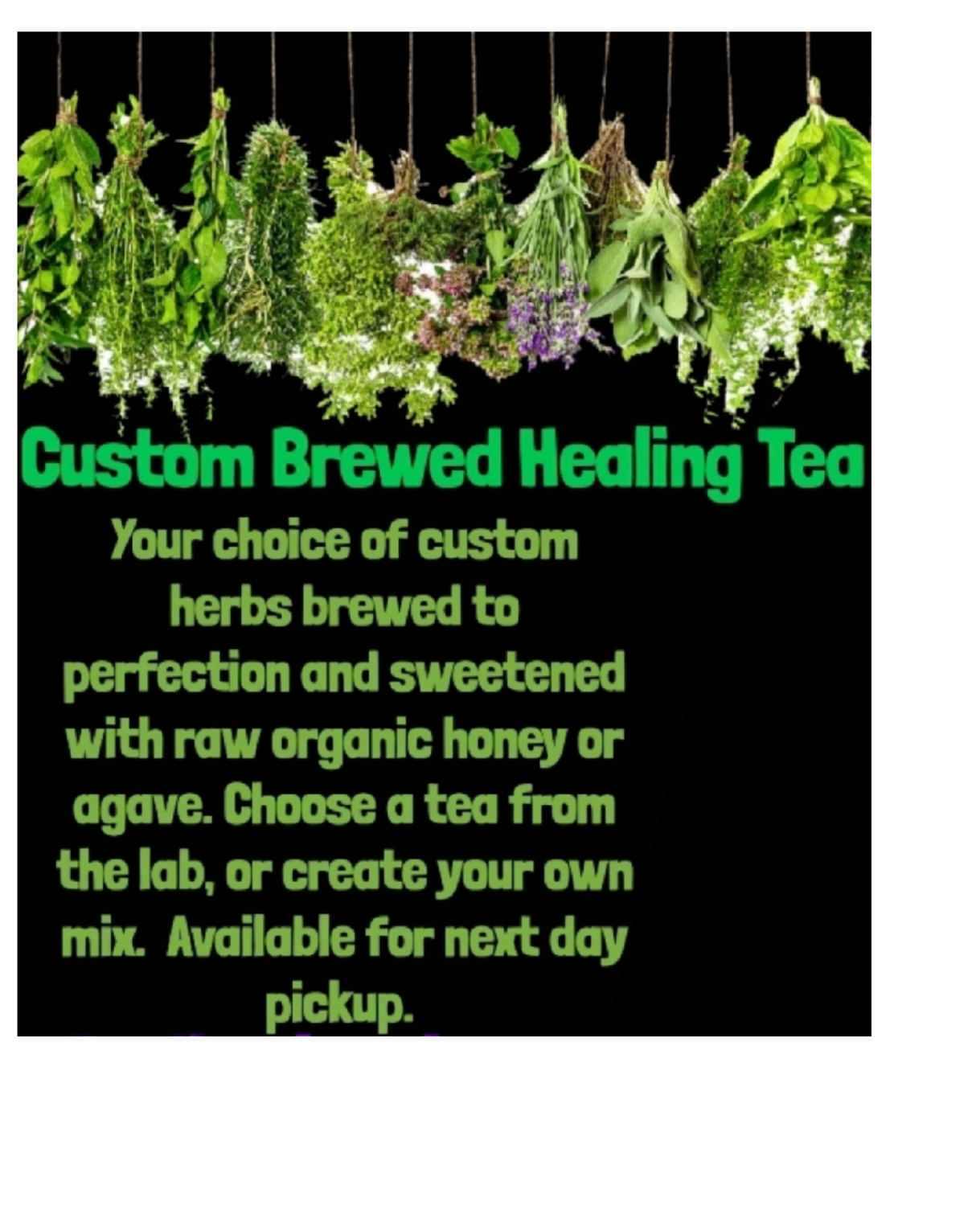 Custom Healing Herbs Tea Brew Half Gallon Next Day Pickup