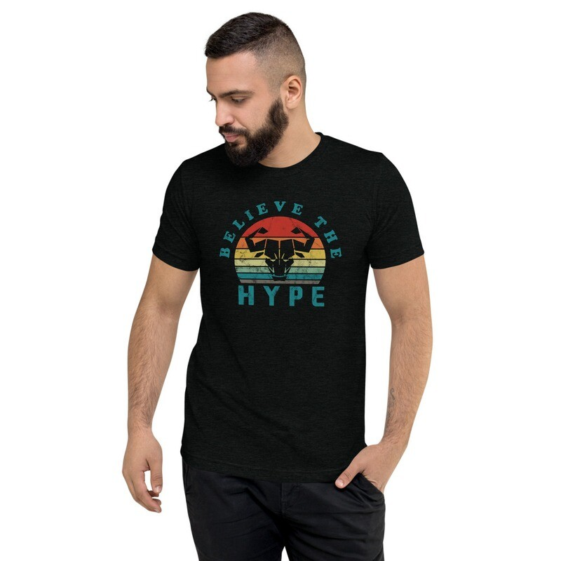 Believe the Hype Tri-Blend Tee